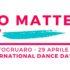 """""""NO MATTER W…"""": UN PROGETTO PER  LA GIORNATA INTERNAZIONALE DELLA DANZA"""